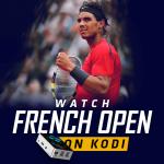 Watch French Open on Kodi