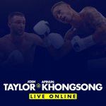 Watch Taylor vs Khongsong Live Online