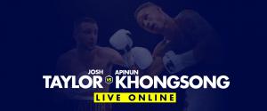 Watch Taylor vs Khongsong Live Online