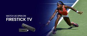 Watch US open on Firestick Tv