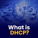 What is DHCP