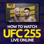 Watch UFC 255 Live Online