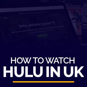 Watch Hulu in UK