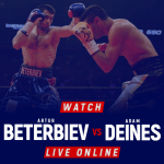 Watch Beterbiev vs Deines live online