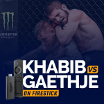 Watch Khabib vs Gaethje on firestick
