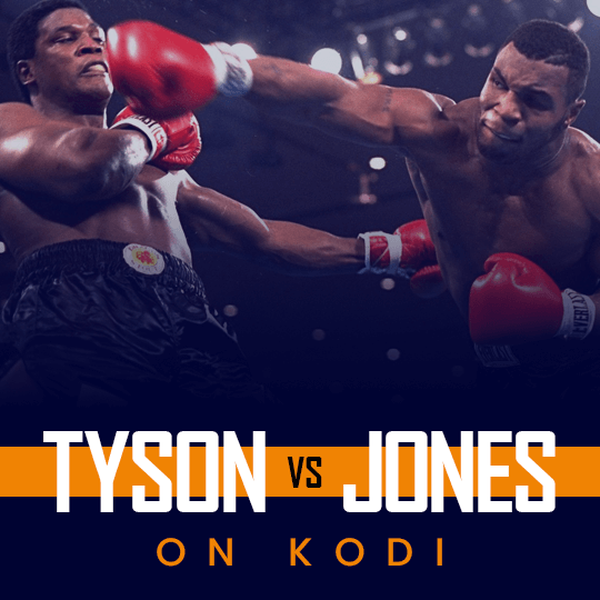 Watch Mike Tyson vs Roy Jones Jr. on Kodi
