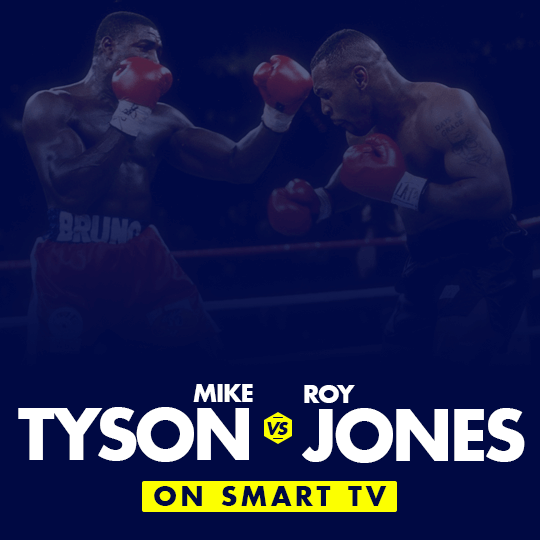 Watch Mike Tyson vs Roy Jones Jr. on smart tv