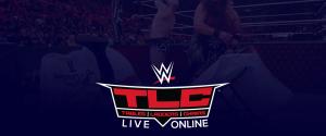 WWE TLC Live Online