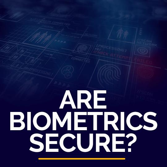 Are Biometrics Secure