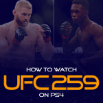 Watch UFC 259 on PS4