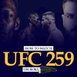 Watch UFC 259 on Roku