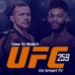 Watch UFC 259 on Smart tv