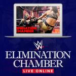 WWE Elimination Chamber Live Online