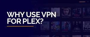 VPN for Plex