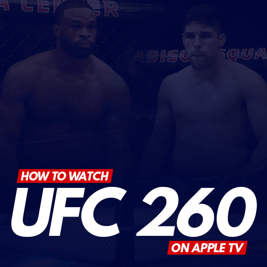 Watch UFC 260 on Apple TV