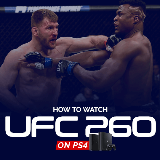 Watch UFC 260 on PS4