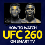 Watch UFC 260 on Smart tv