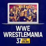 WWE WrestleMania 37 Live Online