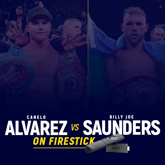 Canelo Alvarez vs Billy Joe Saunders on Firestick