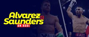 Canelo Alvarez vs Billy Joe Saunders on Kodi