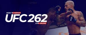 Watch UFC 262 Live Online