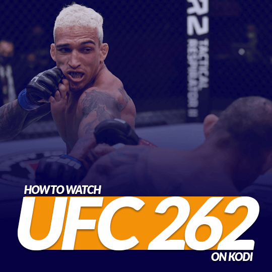 Watch UFC 262 on Kodi