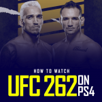 Watch UFC 262 on PS4