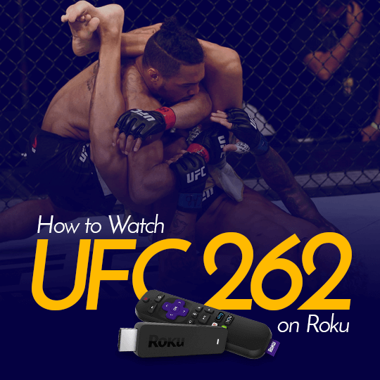 Watch UFC 262 on Roku