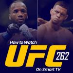 Watch UFC 262 on Smart tv