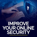 How to improve your online security