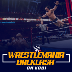 WWE WrestleMania Backlash on Kodi