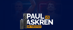 Watch Jake Paul vs Ben Askren on Firestick