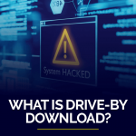 What is Drive-by Download