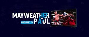 Watch Floyd Mayweather vs Logan Paul on Smart TV