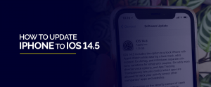 How to Update iPhone to iOS 14.5