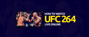 How to Watch UFC 264 Live Online