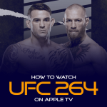 How to Watch UFC 264 on Apple TV