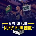 WWE Money in the Bank on kodi