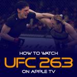 Watch UFC 263 on Apple TV