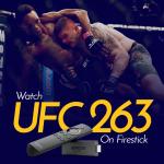 Watch UFC 263 on Firestick