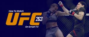 Watch UFC 263 on Smart tv