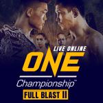 Watch ONE Championship Live Online – FULL BLAST II