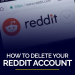 How to delete your Reddit account