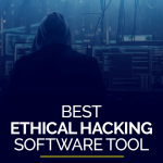 Best Ethical Hacking Software Tool