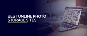 Best Online Photo Storage Sites