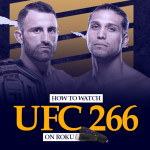 Watch UFC 266 on Roku