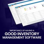 Importance Of Having A Good Inventory Management Software (F)