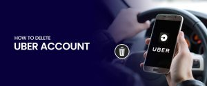 How to Delete Uber Account