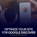 Optimize Your Site for Google Discover