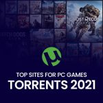 Top Sites For PC Games Torrents 2021